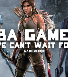 TBA Games We Can't Wait For